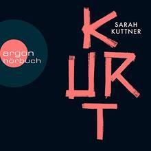 """Sarah Kuttner: """"Kurt"""""""